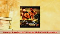 Download  Country Passion MM Mpreg Alpha Male Romance  EBook