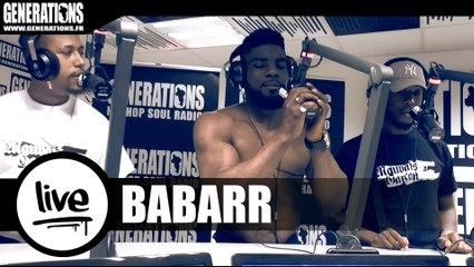 Babarr - L'Avarice (Live des studios de Generations)