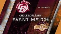 Avant-Match - J33 - Orléans se déplace à Cholet