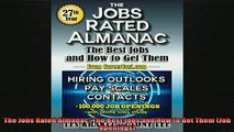 READ book  The Jobs Rated Almanac The Best Jobs and How to Get Them Job Openings Online Free