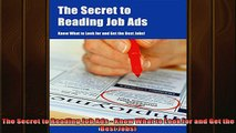 READ book  The Secret to Reading Job Ads  Know What to Look for and Get the Best Jobs Full Free