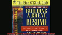 Downlaod Full PDF Free  Building a Great Resume Five OClock Club Series Online Free