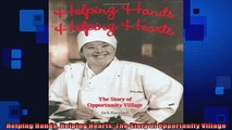 FREE DOWNLOAD  Helping Hands Helping Hearts The Story of Opportunity Village  FREE BOOOK ONLINE