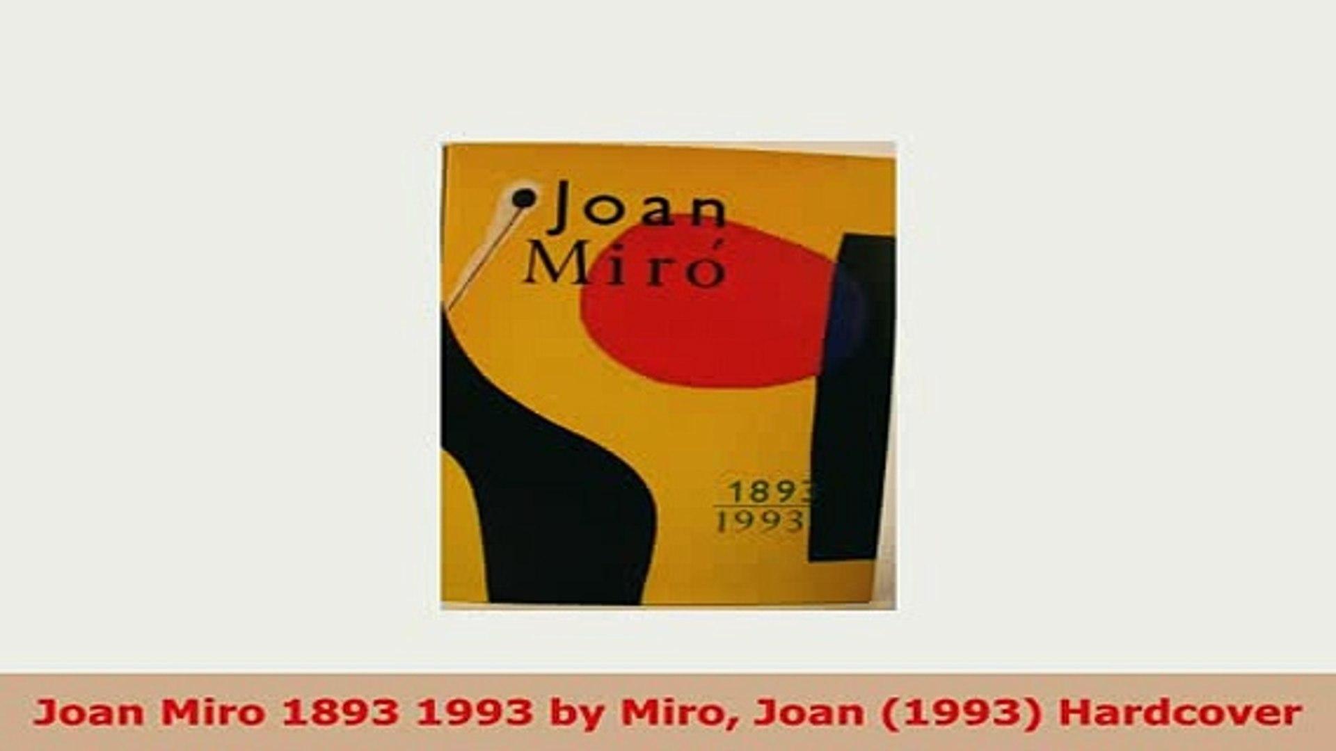 Download  Joan Miro 1893 1993 by Miro Joan 1993 Hardcover PDF Book Free