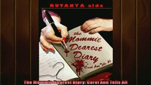 Most popular  The Mommie Dearest Diary Carol Ann Tells All
