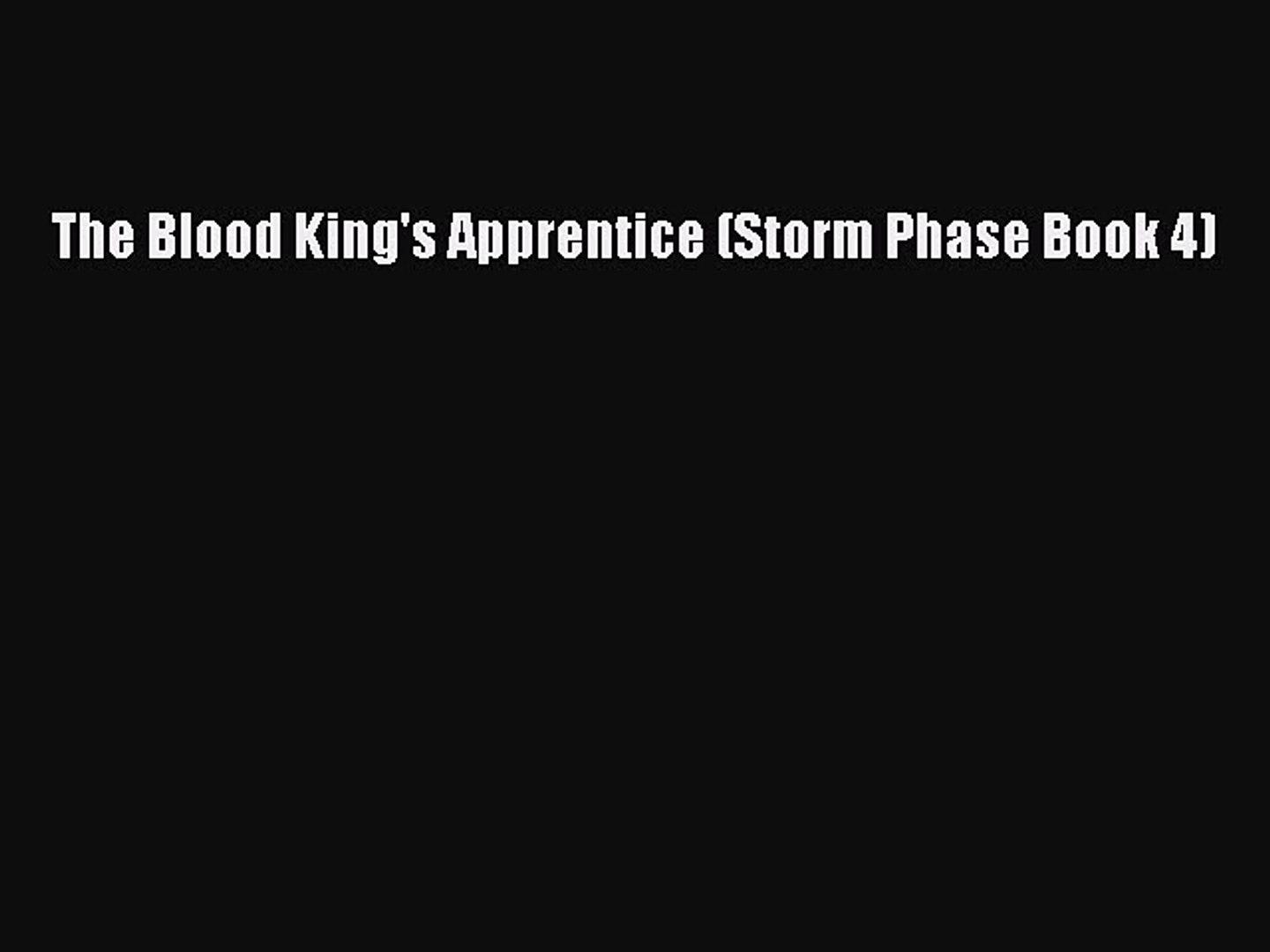 Download The Blood King's Apprentice (Storm Phase Book 4) Free Books