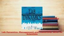 Full E-book Lab Dynamics: Management and Leadership Skills