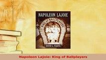 PDF  Napoleon Lajoie King of Ballplayers Free Books