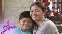 We Will Survive: Maricel gets closer to her son