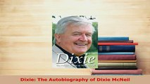 Download  Dixie The Autobiography of Dixie McNeil Free Books