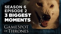 Episode 2: The 3 Biggest Moments - GameSpot of Thrones