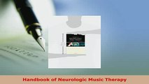 Download  Handbook of Neurologic Music Therapy Free Books