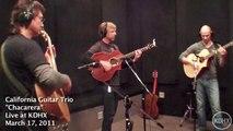 "California Guitar Trio ""Chacarera"" Live at KDHX 3/17/11 (HD)"