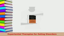 PDF  Experiential Therapies for Eating Disorders PDF Book Free