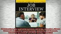 READ book  Job Interview Job Interview Success Get A Job Interview Always Succeed  Influence Job  FREE BOOOK ONLINE