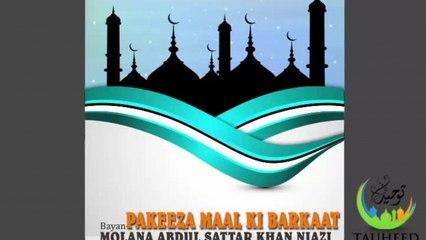Molana Abdul Sattar - Pakeeza Maal Ki Barkaat