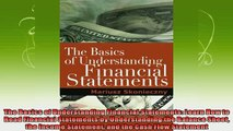 new book  The Basics of Understanding Financial Statements Learn How to Read Financial Statements