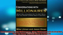 Free PDF Downlaod  Conversations with Millionaires What Millionaires Do to Get Rich That You Never Learned  BOOK ONLINE