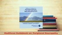 Medifocus Guidebook on: Peripheral Neuropathy