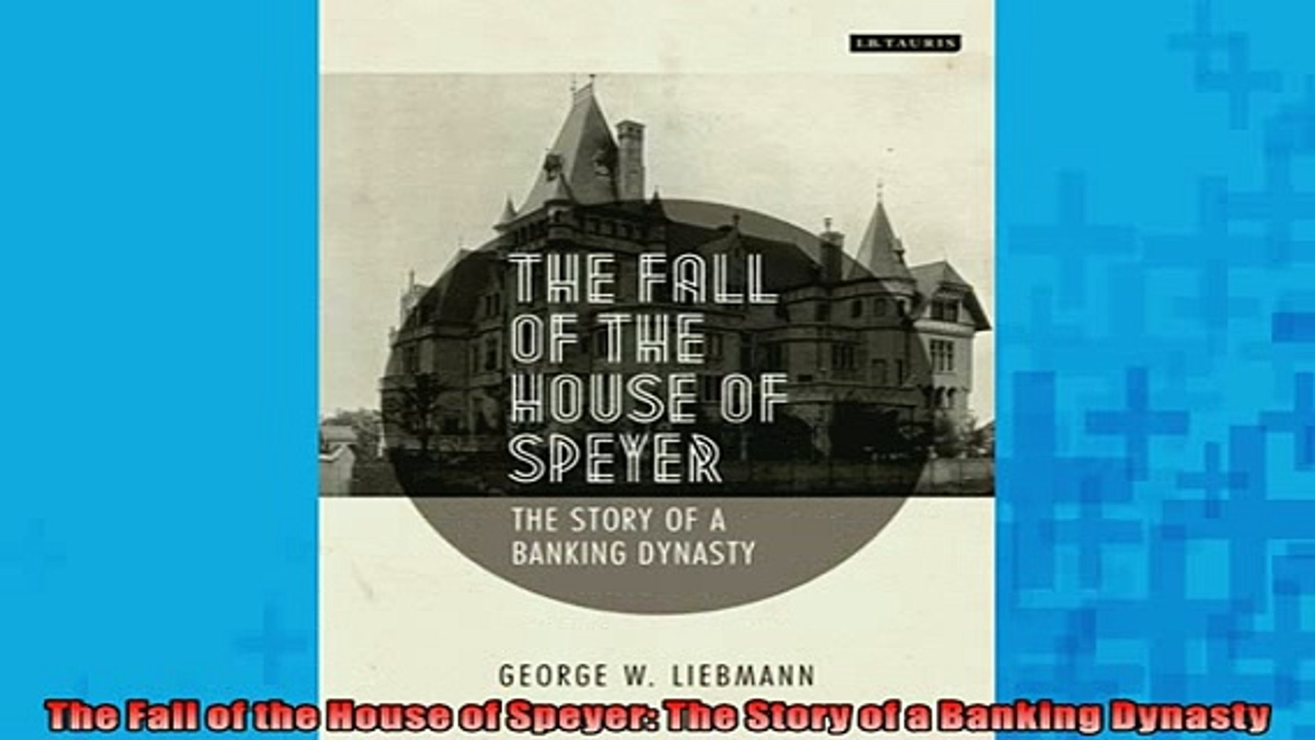 READ THE NEW BOOK   The Fall of the House of Speyer The Story of a Banking Dynasty READ ONLINE