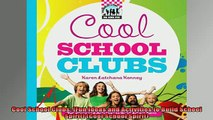 READ book  Cool School Clubs Fun Ideas and Activities to Build School Spirit Cool School Spirit Full Free