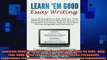 DOWNLOAD FREE Ebooks  LearnEm Good Essay Writing Essay Writing Skills for Kids  Help Your Child Write Essays Full Free