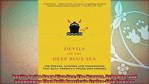 new book  Devils on the Deep Blue Sea The Dreams Schemes and Showdowns That Built Americas