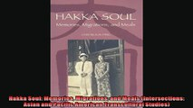 Free book  Hakka Soul Memories Migrations and Meals Intersections Asian and Pacific American