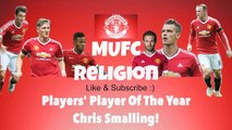 Manchester United Players' Player of The Year Chris Smalling's Speech!