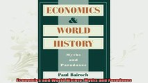 new book  Economics and World History Myths and Paradoxes