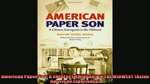 Most popular  American Paper Son A CHINESE IMMIGRANT IN THE MIDWEST Asian American Experience