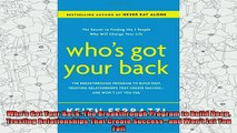new book  Whos Got Your Back The Breakthrough Program to Build Deep Trusting Relationships That