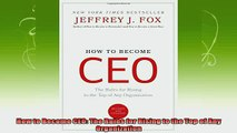 best book  How to Become CEO The Rules for Rising to the Top of Any Organization