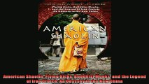 Free book  American Shaolin Flying Kicks Buddhist Monks and the Legend of Iron Crotch An Odyssey in