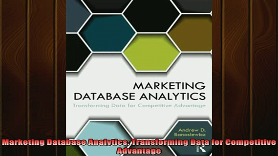 READ book  Marketing Database Analytics Transforming Data for Competitive Advantage Online Free