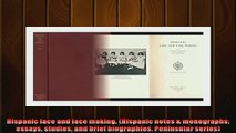One of the best  Hispanic lace and lace making Hispanic notes  monographs essays studies and brief