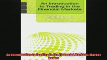 READ book  An Introduction to Trading in the Financial Markets Market Basics  FREE BOOOK ONLINE