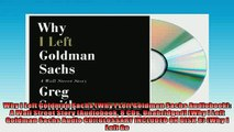 FREE DOWNLOAD  Why I Left Goldman Sachs Why I Left Goldman Sachs Audiobook A Wall Street Story  FREE BOOOK ONLINE