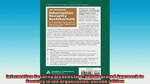 FREE DOWNLOAD  Information Security Architecture An Integrated Approach to Security in the Organization  BOOK ONLINE