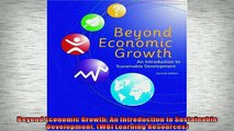 READ book  Beyond Economic Growth An Introduction to Sustainable Development WBI Learning  FREE BOOOK ONLINE