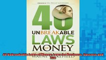 READ book  40 Unbreakable Laws of Money Laws for Business Success and Life  FREE BOOOK ONLINE