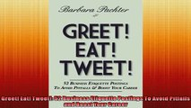READ THE NEW BOOK   Greet Eat Tweet 52 Business Etiquette Postings To Avoid Pitfalls and Boost Your Career  FREE BOOOK ONLINE