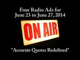 Four Radio Ads for June 23  to June 27, 2014