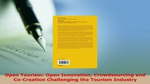 PDF  Open Tourism Open Innovation Crowdsourcing and CoCreation Challenging the Tourism  EBook