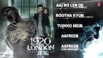1920 LONDON Full Songs (AUDIO JUKEBOX) _ Sharman Joshi