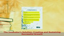 PDF  The Innovators Solution Creating and Sustaining Successful Growth  EBook