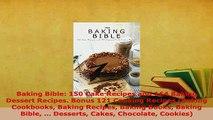 PDF  Baking Bible 150 Cake Recipes and 164 Baking Dessert Recipes Bonus 121 Cooking Recipes Ebook