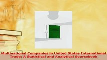 PDF  Multinational Companies in United States International Trade A Statistical and Analytical  EBook