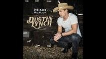 Dustin Lynch - Mind Reader