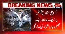 Karachi: Traffic Accident On Share Faisal, 1 Critically Injured